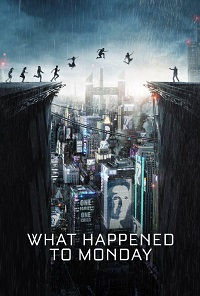Watch What Happened to Monday Online Free in HD