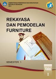 Download Buku Materi Rekayasa dan Pemodelan Furniture 1 Kelas X SMK PDF