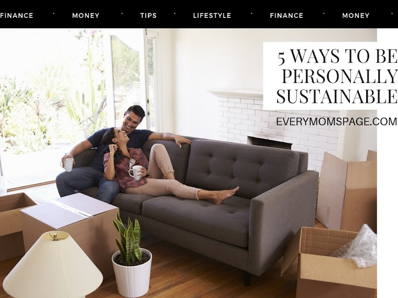 5 Ways to Be Personally Sustainable