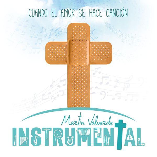 Martín Valverde – Cuando El Amor se Hace Canción 2020 (Exclusivo WC)