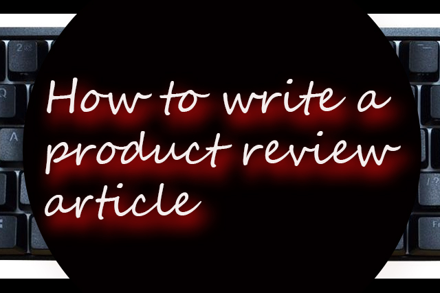 How to write product review?