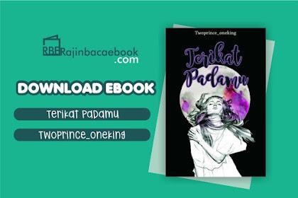 Download Novel Terikat Padamu By Twoprince_Oneking Pdf