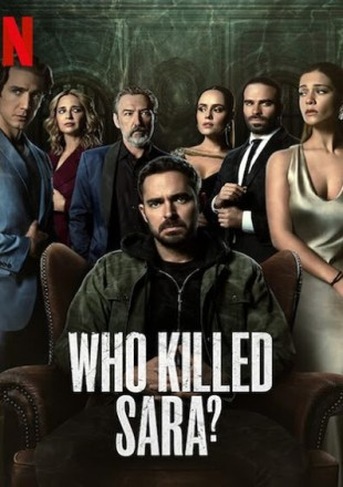 Who Killed Sara 2021 All Episodes Season 2 HDRip 720p