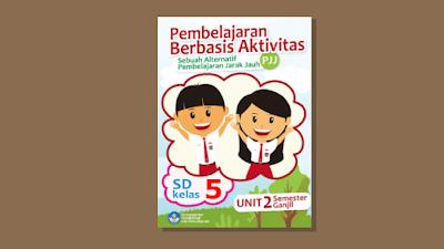 Modul PJJ Semester Genap Tema 6 7 dan 8 Kelas 5 SD/MI Kurikulum 2013
