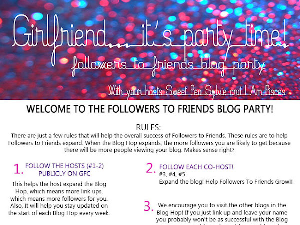 Followers To Friends Blog Party!!