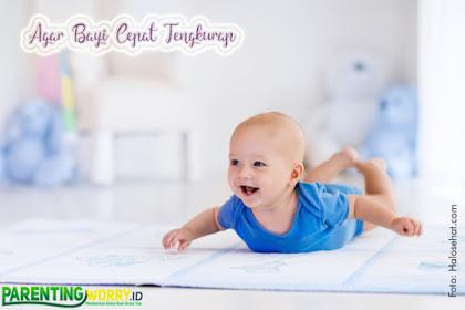 Lakukan Ini Agar Bayi Cepat Tengkurap