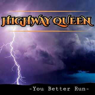 """Το single των Highway Queen """"You Better Run"""""""