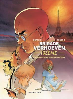 Brigade Verhoeven tome 2 - Irène éditions Rue de Sèvres