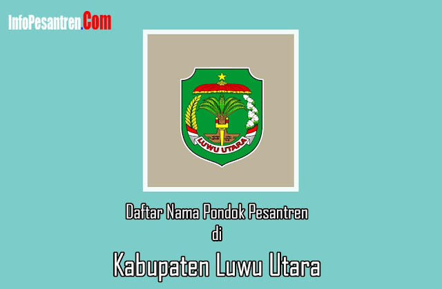 Pondok Pesantren di Kabupaten Luwu Utara