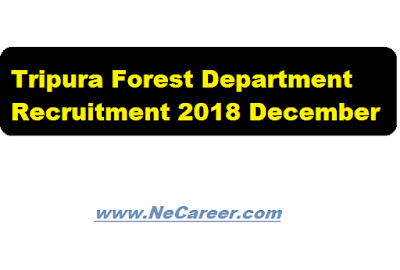 tripura forest jobs dec 2018
