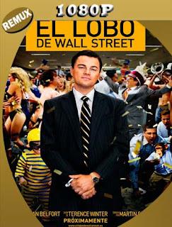 El lobo de Wall Street (2013) REMUX [1080p] Latino [GoogleDrive] SilvestreHD