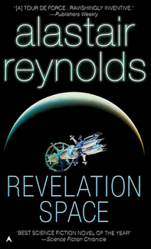 Barb S Book Reviews Review Of Revelation Space A Science Fiction Novel By Alastair Reynolds
