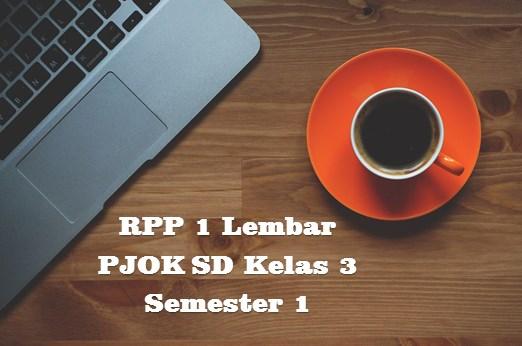 RPP 1 Lembar PJOK SD Kelas 3 Semester 1