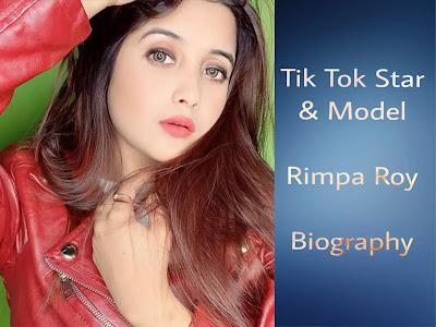 Rimpa Roy (Tik Tok Star) Biography in Hindi