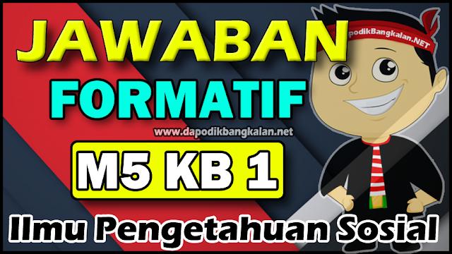 formatif m5 kb1 ips