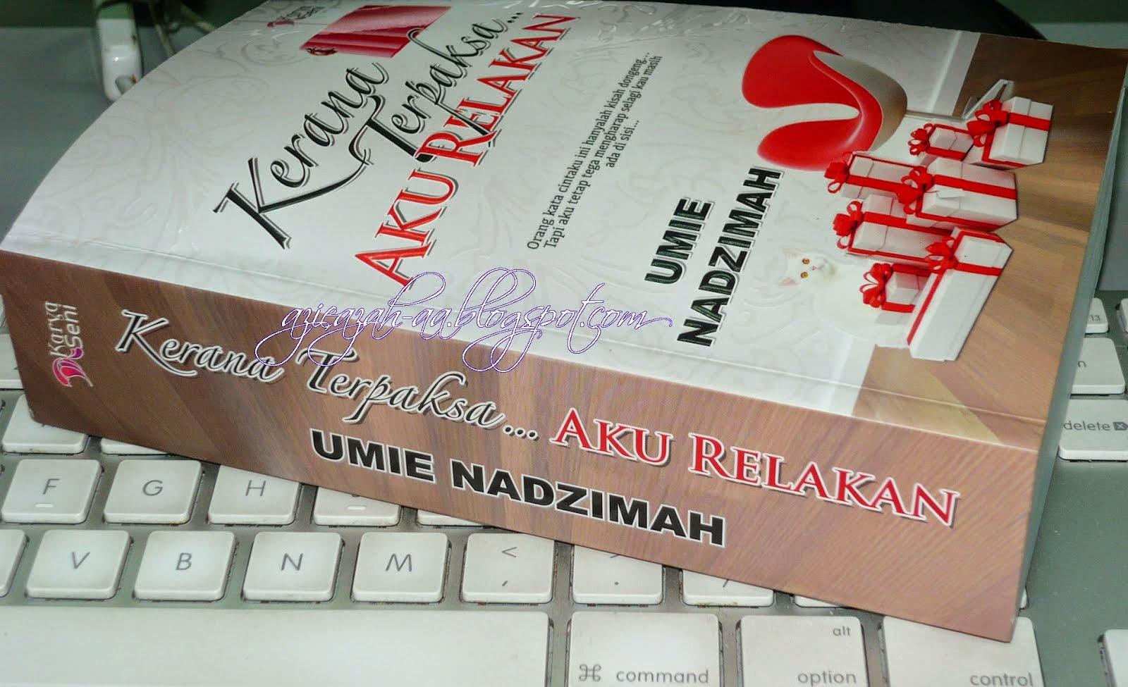 Novel Kerana Terpaksa Aku Relakan Online