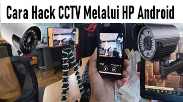 Cara Hack CCTV