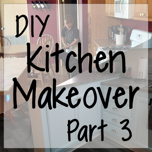 DIY Kitchen Makeover, Part 3