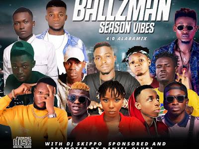 FAST DOWNLOAD: DJ Skippo - Ballzman Season Vibes Mixtape