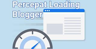 Percepat loading blogger