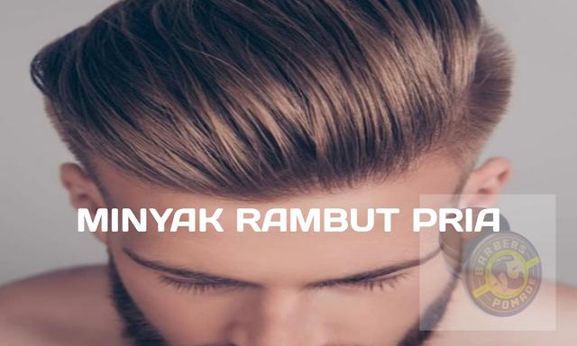 Minyak Rambut Pria Terbaik 2020