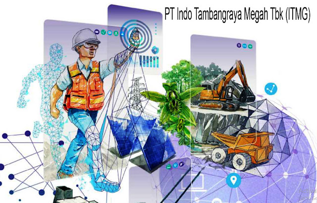 Jejak Sejarah dan Profil Perusahaan PT Indo Tambangraya Megah Tbk