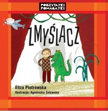 Zmyślacz - Eliza Piotrowska