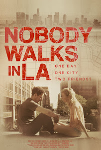 Nobody Walks in L.A. Poster