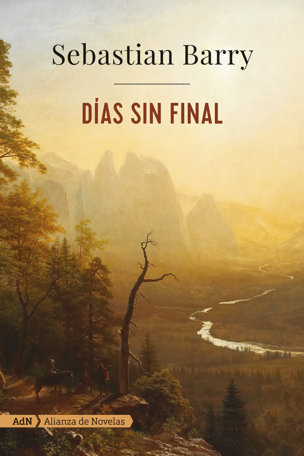 DÍAS SIN FINAL. Sebastian Barry