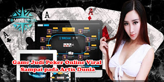 Game Judi Poker Online Viral Sampai pada Artis Dunia