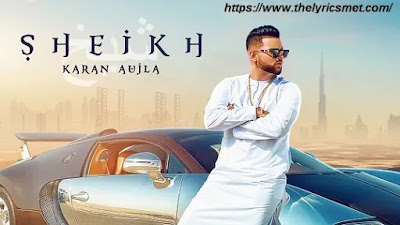Sheikh Song Lyrics | Karan Aujla I Rupan Bal I Manna I Latest Punjabi Songs 2020