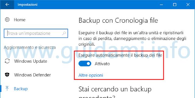 Windows 10 attivare Backup automatico e altre opzioni