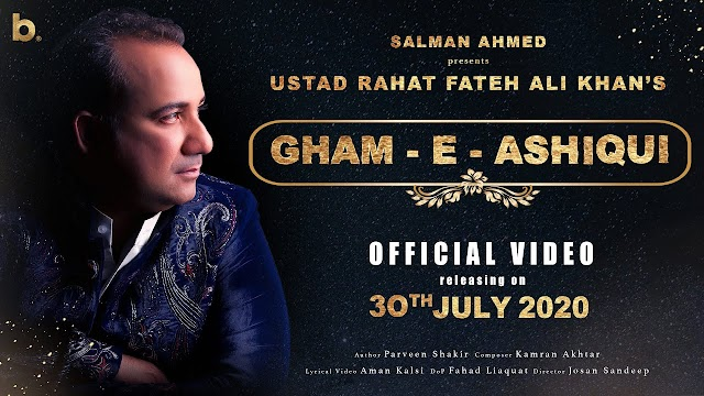 Gham-e-Ashiqui Lyrics - Rahat Fateh Ali Khan
