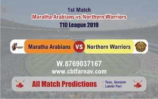 T10 League 2019 Northern vs Maratha 1st T10 2019 Match Prediction Today Reports