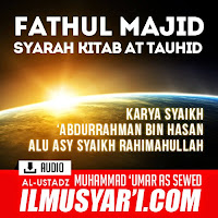 Fathul Majid Syarah Kitab at Tauhid - Ustadz Muhammad 'Umar as Sewed