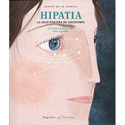 álbum ilustrado sobre Hipatia de Alejandria