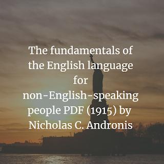 The fundamentals of the English language