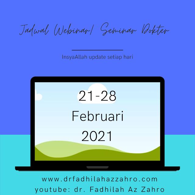 Jadwal Webinar/Seminar Dokter 21-28 Februari 2021