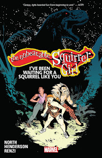 The Unbeatable Squirrel Girl, Vol. 7 by North, Henderson & Renzi