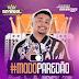 #GABRIEL O PRINCIPE - CD MODO PAREDÃO - PRIMAVERA 2021 - www.JUSSIGRAVACOES.com