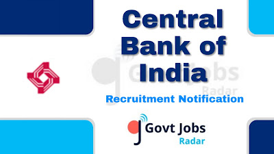 Central Bank of India Recruitment 2019, govt jobs in India, central govt jobs, bank jobs, banking jobs, Latest Central Bank of India Recruitment update