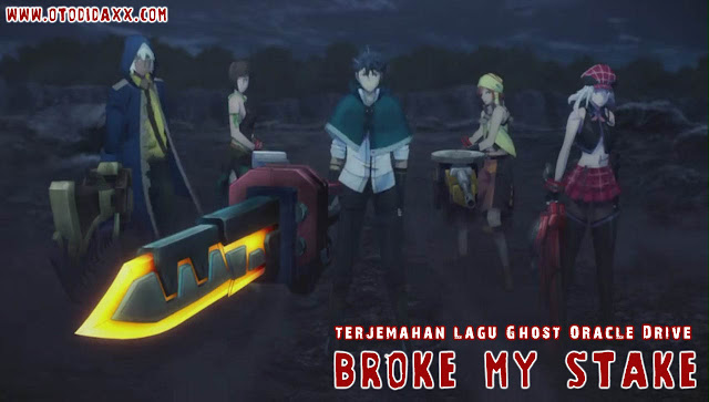 Terjemahan lagu Ghost Oracle Drive Broke My Stake