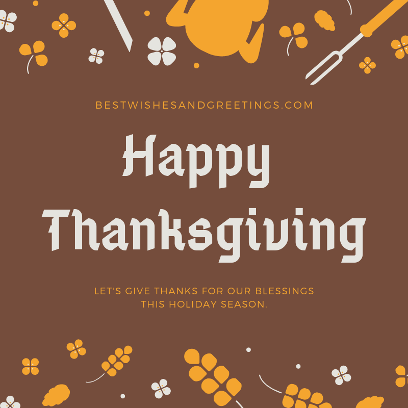 Happy Thanksgiving Blessings Quotes, Sayings to family and friends