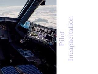 flight Incapacitation, What is a pilot incapacitation?