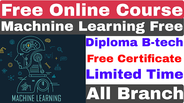 Free Online Course Machine Learning For Diploma | B-tech | Free Course