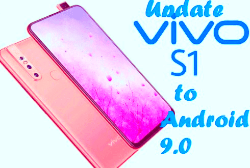 تفليش ،وتحديث ،جهاز ،Firmware،Update، Vivo، S1، to، Android، 9.0، Pie