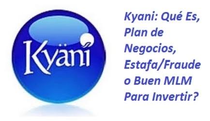 Kyani: Qué Es y Su Plan de Negocios