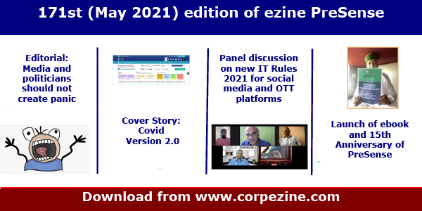 171st (May 2021) edition of eMagazine PreSense | Editorial: Media and politicians should not create panic + Cover Sotry: Covid Version 2.0 + Discussion on new IT Rules 2021 + 15th Anniversary of PreSense and launch of ebook + Review of Parliament function upto Budget Session 2021 + Exclusive interview with Shri Shrirang Appa Barne MP and many more