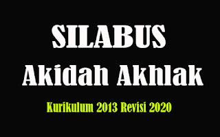Silabus Akidah Ahklak MA K13 Revisi 2018, Silabus Akidah Ahklak MA Kurikulum 2013 Revisi 2020