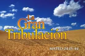 Qué y Cómo Es La Gran Tribulación Según La Biblia?